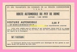 TICKET  De Transport De La T.C.R.C  Route Automobile Du Puy De Dome - Autres