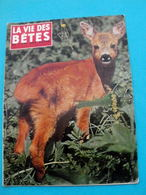 LA VIE DES BETES Et L'AMI DES BETES N° 96 Juillet 1966 - Histoire