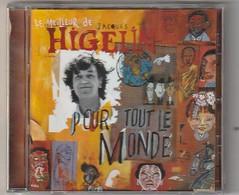CD   JACQUES HIGELIN   Le Meilleur De....   Etat: TTB Port 110 GR - Musique & Instruments