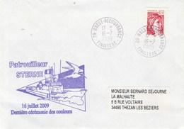 Dernière Cérémonie Des Couleurs Patrouilleur STERNE - Brest 16/7/2009 - Marcophilie (Lettres)