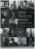 SPEAK TRUTH TO POWER: CORAGGIO SENZA LIMITI RFK EUROPE - Cultura