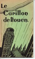 Livre Sur Le Carillon De Rouen Avec Dédicace Du Célèbre Carilloneur Organiste Maurice Lenfant. - Gesigneerde Boeken