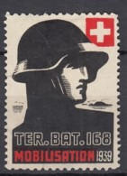 SCHWEIZ Soldatenmarke: TER.BAT. 168, Mobilisation 1939, Ungebraucht - Soldaten Briefmarken