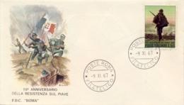 Italia Italy 1967 FDC ROMA 50° Battaglia Di Resistenza Sul Piave 50th Battle Of Resistance On The River Piave - Prima Guerra Mondiale