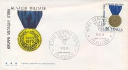 Italia Italy 1973 FDC TRE STELLE 50° Fondazione Gruppo Medaglie D'Oro Al Valor Militare - Militaria