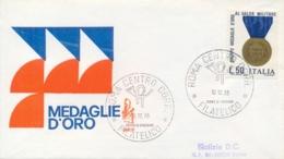 Italia Italy 1973 FDC VENETIA Viaggiata 50° Fondazione Gruppo Medaglie D'Oro Al Valor Militare - Militaria