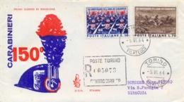 Italia Italy 1964 FDC VENETIA Viaggiata 150° Fondazione Arma Dei Carabinieri - Militaria