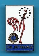 1 PIN'S //  ** LIONS CLUB DE FRANCE / DM. 103 FRANCE ** . (Sté Melun) - Associations