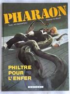 BD EO / Pharaon - 1. Philtre Pour L'enfer - Duchâteau Et Hulet - Novedi 1981 - Pharaon