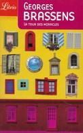 Roman De Georges Brassens. La Tour Des Miracles. - Livres, BD, Revues