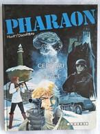 BD EO / Pharaon - 2. Le Cerveau De Glace - Duchâteau Et Hulet - Novedi 1982 - Pharaon