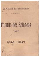 CARTE D'IDENTITE  -FACULTE DES SCIENCES -UNIVERSITE DE MONTPELLIER  1946.47 - Mappe