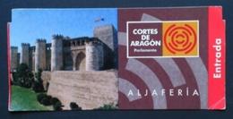 ESPAÑA - ZARAGOZA. TICKET CASTILLO DE LA ALJAFERIA. - Tickets - Entradas