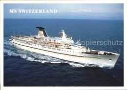 72525119 Schiffe Ships Navires MS Switzerland  Schiffe - Schiffe