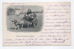- CPA BELGIQUE - Laitières Flamandes 1904 : Le Retour (belle Animation Avec Attelage De Chien) - - Ambachten