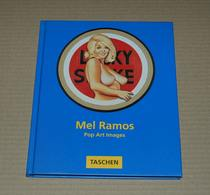 Mel Ramos Pop Art Images Pin-up, Super Héros Etc Edition Taschen De 1994 - Livres, BD, Revues