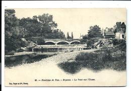 BIZANOS - Pont Sur L'Ousse - Carte Précurseur (1900) - VENTE DIRECTE X - Altri Comuni