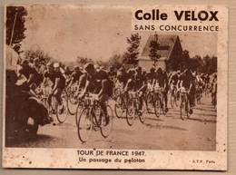 Vieux Papiers > Publicités Colle Velox Tour De France 1947 Un Passage Du Peloton - Advertising