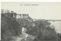 CITADELLE A  MOMBASA - Kenya