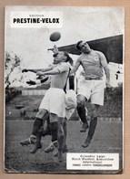 Vieux Papiers > Publicités Prestine Velox Colombes 1930 Football France / Tchecoslovaquie - Werbung