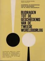 Bijdragen Tot De Geschiedenis Van De Tweede Wereldoorlog Nummer 7 - Guerre 1939-45