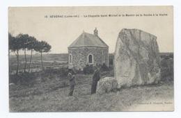 44-SEVERAC --LA CHAPELLE SAINT MICHEL ET LE MENHIR DE IA ROCHE VACHE  -RECTO/VERSO - B64 - Saint-Brevin-les-Pins