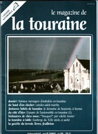 LE MAGAZINE DE LA TOURAINE N°18 - Centre - Val De Loire