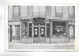 94 - NOGENT-sur-MARNE - Dépôt De La Maison E. Nicolas Au 136 Grande-Rue. Dépôt De Vins. Carte RARE - Nogent Sur Marne