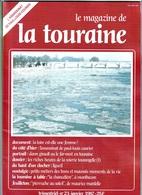 LE MAGAZINE DE LA TOURAINE N°21 - Centre - Val De Loire