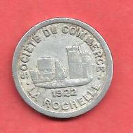 SOCIETE Du  COMMERCE , LA ROCHELLE , 1922 , 10 Cts. - Monétaires / De Nécessité
