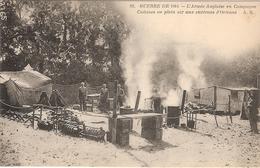 CPA Guerre De 1914 L'Armée Anglaise En Campagne Cuisines En Plein Air Aux Environs D'Orléans 45 Loiret - Oorlog 1914-18