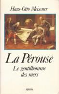 La Pérouse, Le Gentilhomme De La Mer, Hans-Otto Meissner - History