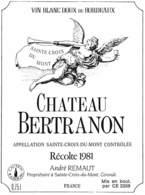 Château Bertranon - Sainte-Croix Du Mont Récolte 1981 André Remaut - Etiquettes