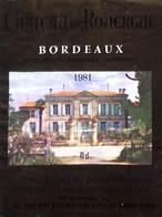 Château De Rouergue - Bordeaux 1981 - Chatelard, Naujan & Postiac - Etiquettes