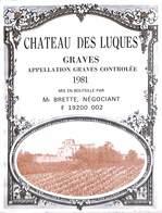 Château Des Luques, Graves 1981 Mr Brette - Etiquettes