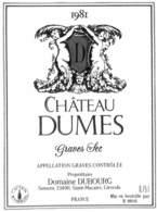 Château Dumes, Graves Sec 1981, Domaine Dubourg Semens Saint-Macaire - Etiquettes