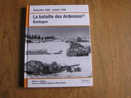 LA BATAILLE DES ARDENNES (2) Bastogne Régionalisme Guerre 40 45 5 ème Panzer Saillant Ourthe Clairvaux Manhay Ardenne - Culture