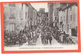 84 CHATEAUNEUF DU PAPE - Le Marché Aux Fruits, Rue De La Mairie - Animée - Chateauneuf Du Pape