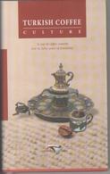 Turkish Coffee Culture - Cocina General
