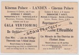 LANDEN-CINEMA PALACE-PROMO-KAART-GALA VERTONING-STE.THERESE DE L'ENFANT JEZUS-GROOT DRAMA IN 10 DELEN-ZIE 2 SCANS-RARE! - Landen