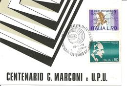 ITALIA - 1974 MOGLIANO VENETO (TV) Tematica '74 Cent. G. MARCONI E UPU Su Cartolina Speciale - Fisica