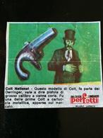 FIGURINA BUBBLE GUM COLT 45 - COLT NATIONAL - PERFETTI DOLCIFICIO LOMBARDO ITALIA 1960/70 WAX WRAPPER - Süsswaren