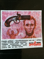 FIGURINA BUBBLE GUM COLT 45 - PISTOLA MILITARE - PERFETTI DOLCIFICIO LOMBARDO ITALIA 1960/70 WAX WRAPPER - Süsswaren