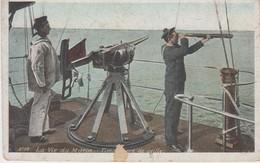 La Vie Du Marin - Timonier De Veille - 1908 - Autres