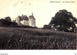 89 . Yonne :  Toucy : Le Chateau D ' Arthé . - Toucy