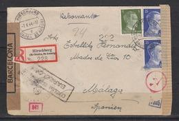 Dt.Reich  R-Auslandsbrief Hirschberg (Kr.Dauba,Bz Aussig) 7.6.44 Mit MiF 784,2x793 Nach Spanien , Doppelzensur - Germany