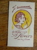 :CARTE PARFUMEE :JE RECOMMANDE LES¨PARFUMS A FLOWER POUR LEUR FINESSE - Anciennes (jusque 1960)