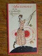 GHLIN:CARTE PARFUMEE SUZONNE DE LA CORBEILLE ROYALE _AVEC CALENDRIER DE 1925-DRUART-GODEFROID PLACE DU JONCQUOY - Anciennes (jusque 1960)