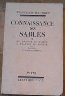 Connaissance Des Sables – Du Hoggar Au Tchad à Travers Le Ténéré - Livres, BD, Revues