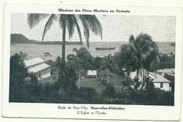 ( PORT VILA )( NOUVELLES HEBRIDES )( VANUATU ) L EGLISE ET L ECOLE - Vanuatu